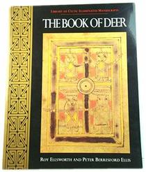 The Book of Deer (Library of Celtic Illuminated Manuscripts)