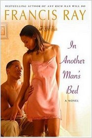 In Another Man's Bed (Invincible Women, Bk 3) (Large Print)