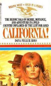 California  (Wagons West Bk 6)