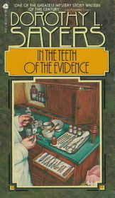 In the Teeth of the Evidence : And Other Mysteries