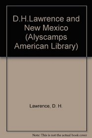D.H.Lawrence and New Mexico (Alyscamps American Library)