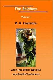 The Rainbow Volume I (Large Print)