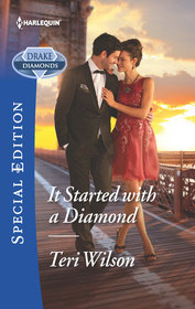 It Started with a Diamond (Drake Diamonds, Bk 3) (Harlequin Special Edition, No 2561)
