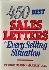 450 Best Sales Letters for Every Selling Situation