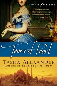 Tears of Pearl (Lady Emily, Bk 4)