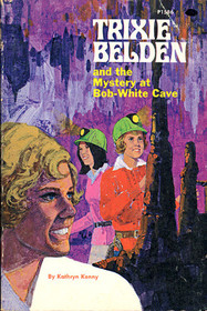 Trixie Belden and the Mystery at Bob-White Cave (Trixie Belden, Bk 11)