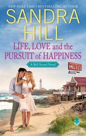 Life, Love and the Pursuit of Happiness: A Bell Sound Novel