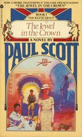 The Jewel in the Crown (Raj Quartet, Bk 1)
