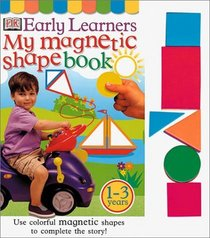 My Magnetic Shape Book (DK Early Learners)