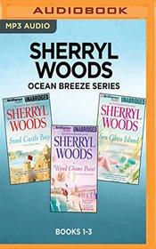 Sherryl Woods Ocean Breeze Series: Books 1-3: Sand Castle Bay, Wind Chime Point, Sea Glass Island
