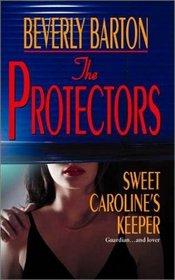 Sweet Caroline's Keeper (The Protectors, Bk 15)