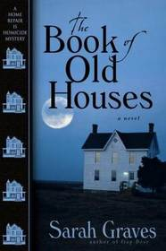 The Book of Old Houses (Home Repair is Homicide, Bk 11)