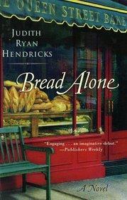Bread Alone (Bread Alone, Bk 1)