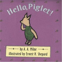 Hello, Piglet! (Cloth and Board Book)