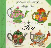Tea: Delectables for All Seasons