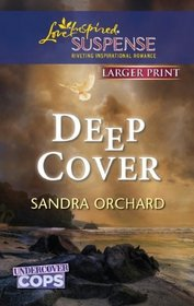 Deep Cover (Love Inspired Suspense (Large Print))