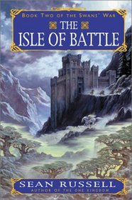 The Isle of Battle: Book Two of the Swans' War
