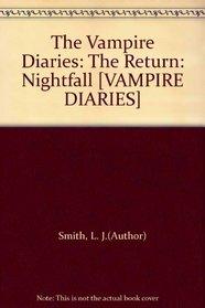 Nightfall (Vampire Diaries: The Return Series #1), Vol. 1