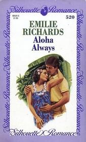 Aloha Always (Silhouette Romance, No 520)