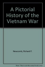 A Pictorial History of the Vietnam War
