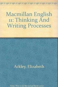Macmillan English 11: Thinking And Writing Processes