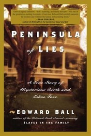 Peninsula of Lies : A True Story of Mysterious Birth and Taboo Love