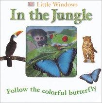 Little Windows: In the Jungle (Little Windows)