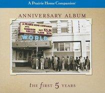 A Prairie Home Companion Anniversary Album: The First Five Years