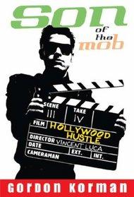 Hollywood Hustle (Turtleback School & Library Binding Edition) (Son of the Mob (Prebound))