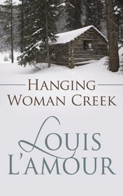 Hanging Woman Creek (Center Point Premier Western (Large Print))