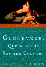 Guenevere, Queen of the Summer Country (Guenevere, Bk 1)
