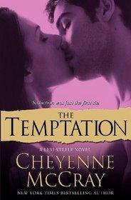 The Temptation (Lexi Steele, Bk 3)