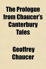 The Prologue from Chaucer's Canterbury Tales