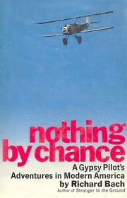 Nothing by Chance: A Gypsy Pilot's Adventures in Modern America