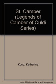 St. Camber (Legends of Camber of Culdi Series : Volume II)