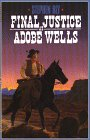 Final Justice at Adobe Wells (G K Hall Large Print Book Series (Cloth))