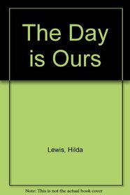 The day is ours