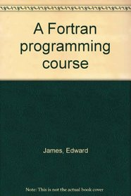A Fortran programming course