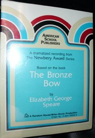 Bronze Bow (Newbery Award Records Nac 3029)