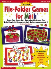Instant File-Folder Games for Math (Grades 1-3)