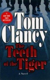 The Teeth of the Tiger (Jack Ryan, Bk 12)