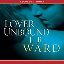 Lover Unbound (Black Dagger Brotherhood, Bk 5) (Audio CD) (Unabridged)