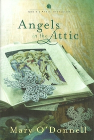 Angels in the Attic (Annie's Attic, Bk 26)