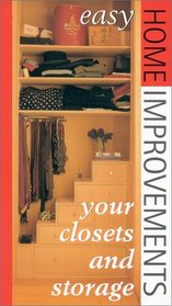 Your Closets and Storage Spaces