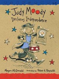 Judy Moody Declares Independence (Judy Moody, Bk 6)