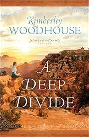 A Deep Divide (Secrets of the Canyon)
