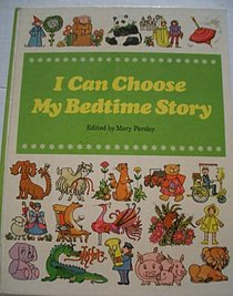 I Can Choose My Bedtime Story
