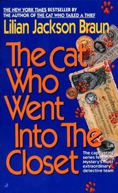 The Cat Who Went into the Closet (Cat Who...,Bk 15)
