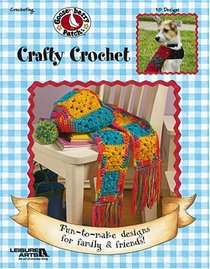 Gooseberry Patch Crafty Crochet (Leisure Arts #3781)