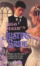 Justin's Bride (Harlequin Historical, No 270)